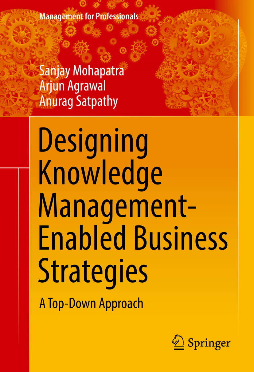 Agrawal, Arjun - Designing Knowledge Management-Enabled Business Strategies, ebook