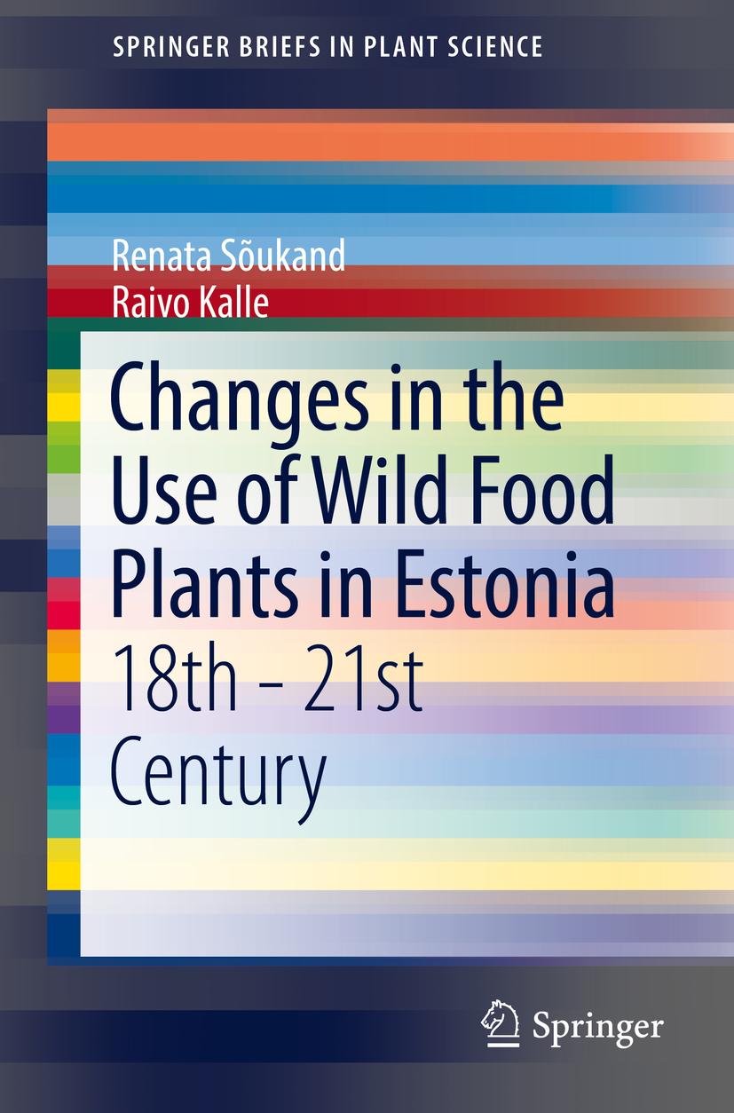 Kalle, Raivo - Changes in the Use of Wild Food Plants in Estonia, ebook