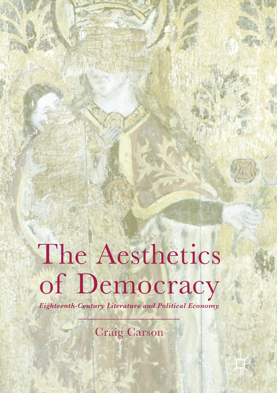 Carson, Craig - The Aesthetics of Democracy, ebook