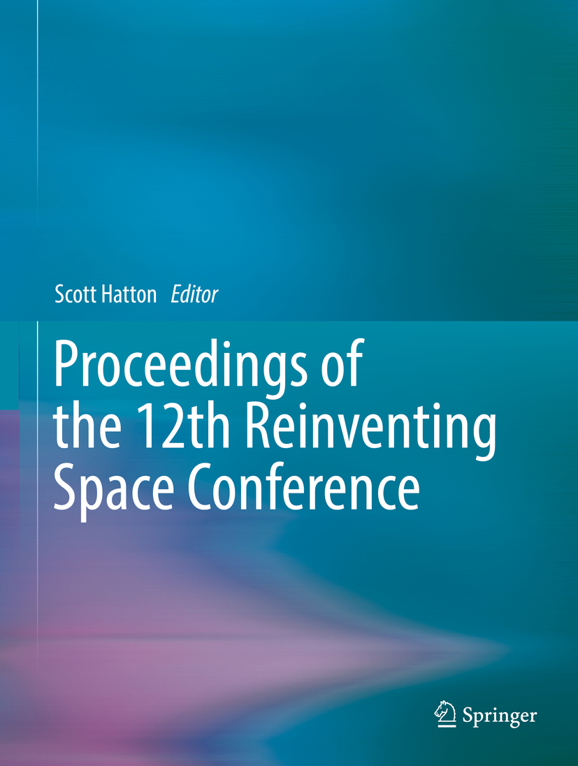 Hatton, Scott - Proceedings of the 12th Reinventing Space Conference, e-kirja
