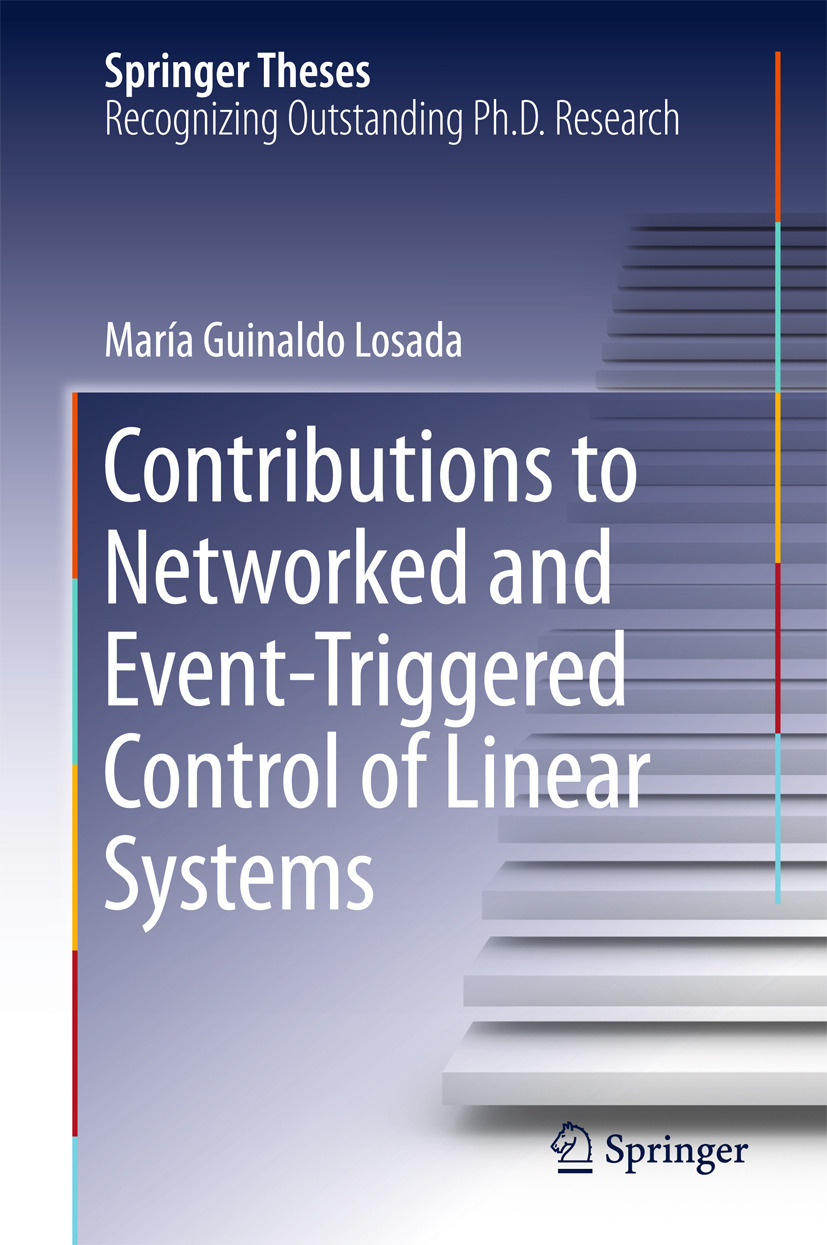 Losada, María Guinaldo - Contributions to Networked and Event-Triggered Control of Linear Systems, ebook