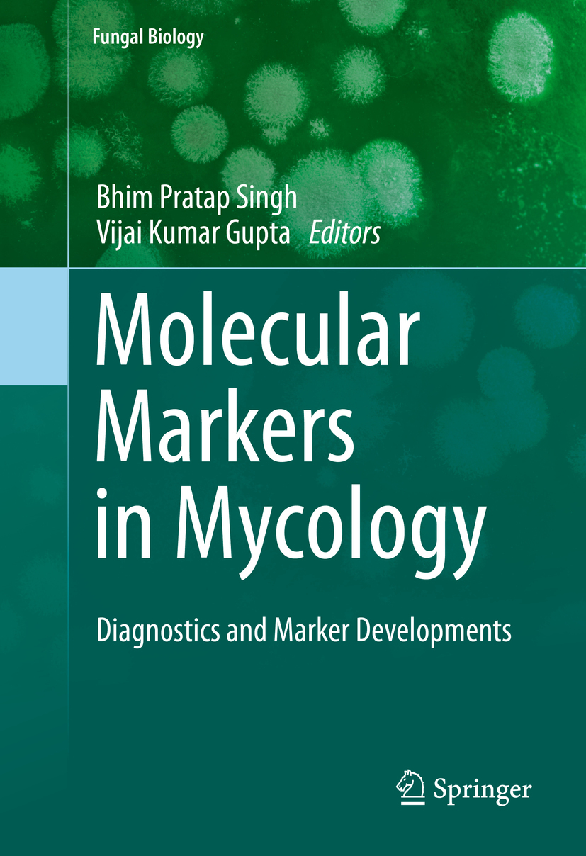 Gupta, Vijai Kumar - Molecular Markers in Mycology, ebook