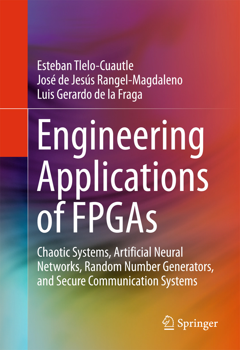Fraga, Luis Gerardo de la - Engineering Applications of FPGAs, ebook