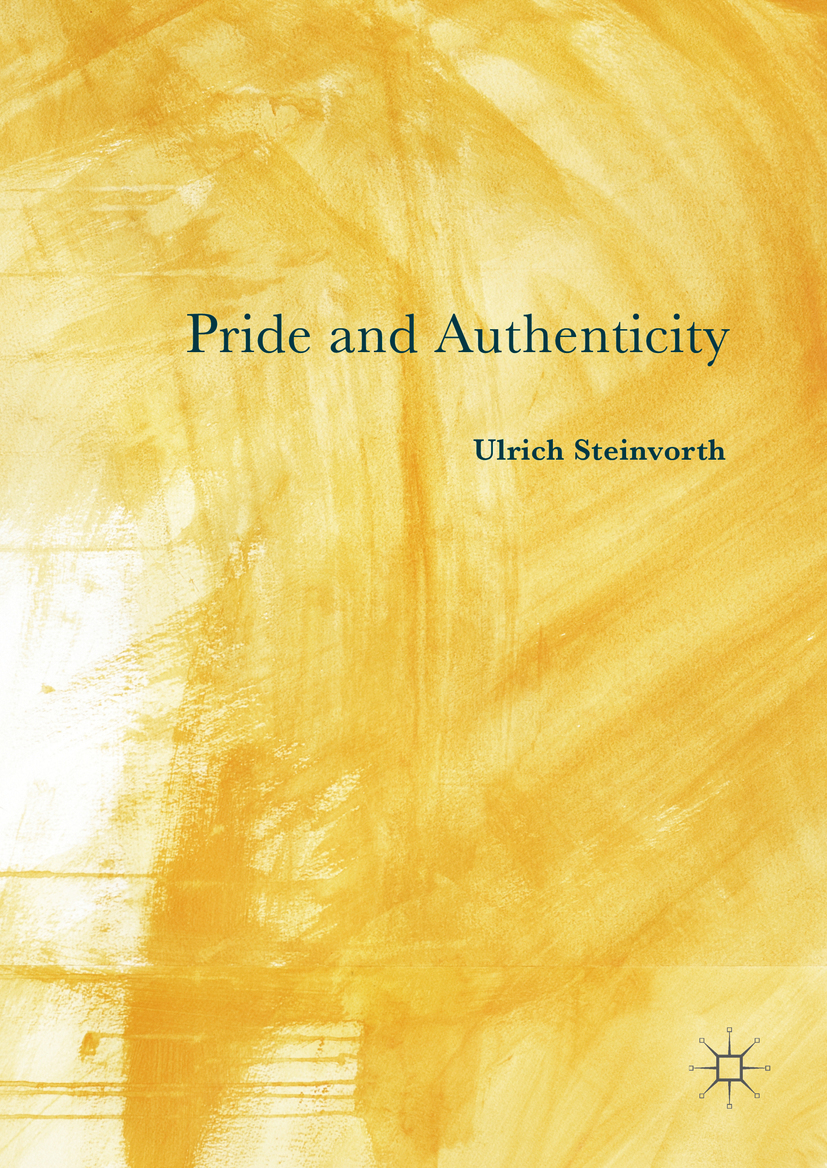 Steinvorth, Ulrich - Pride and Authenticity, ebook