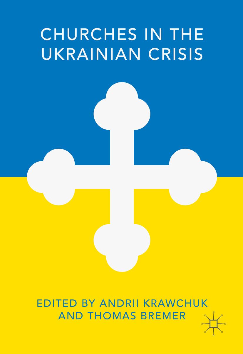 Bremer, Thomas - Churches in the Ukrainian Crisis, ebook