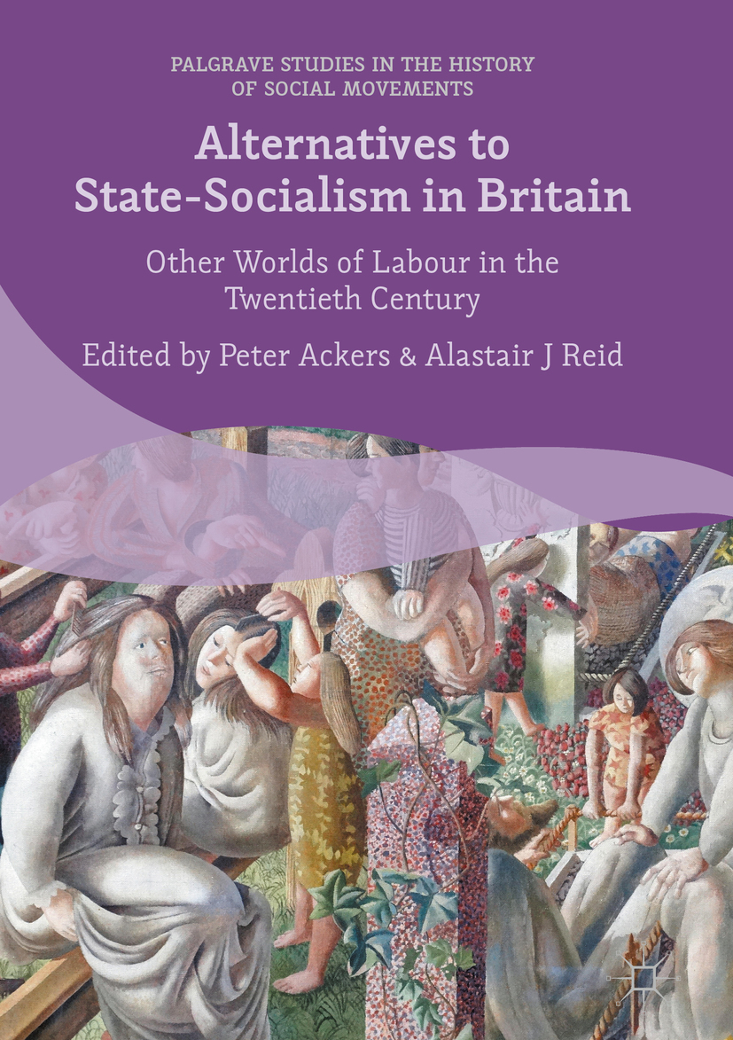 Ackers, Peter - Alternatives to State-Socialism in Britain, ebook