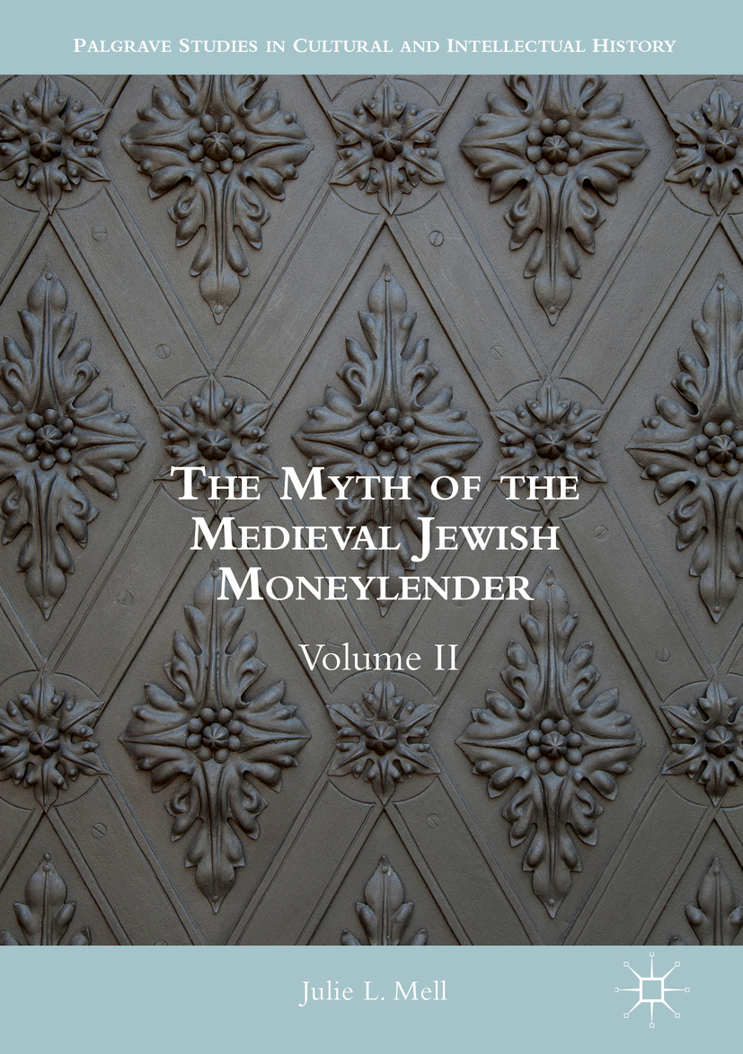 Mell, Julie L. - The Myth of the Medieval Jewish Moneylender, ebook