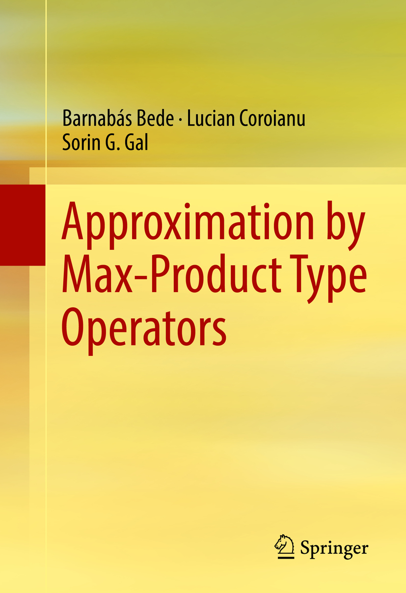 Bede, Barnabás - Approximation by Max-Product Type Operators, ebook
