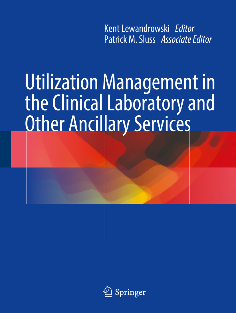 Lewandrowski, Kent - Utilization Management in the Clinical Laboratory and Other Ancillary Services, ebook