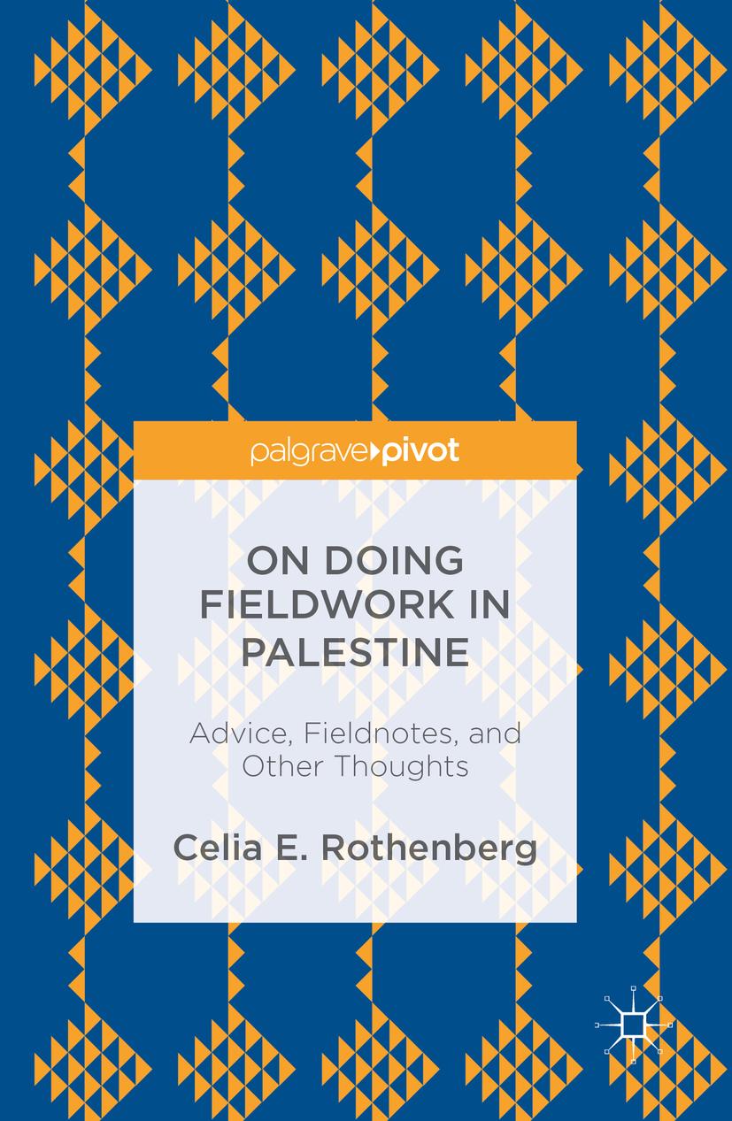 Rothenberg, Celia E. - On Doing Fieldwork in Palestine, ebook