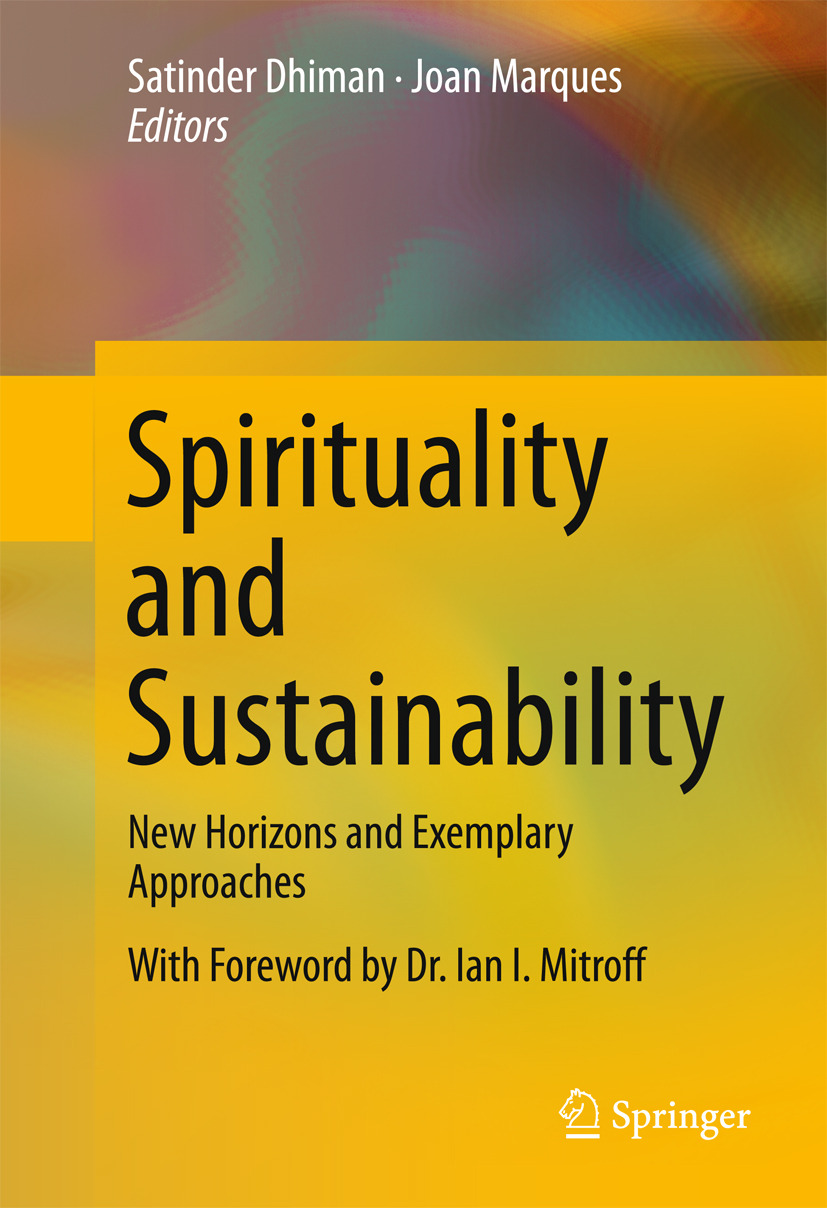 Dhiman, Satinder - Spirituality and Sustainability, ebook