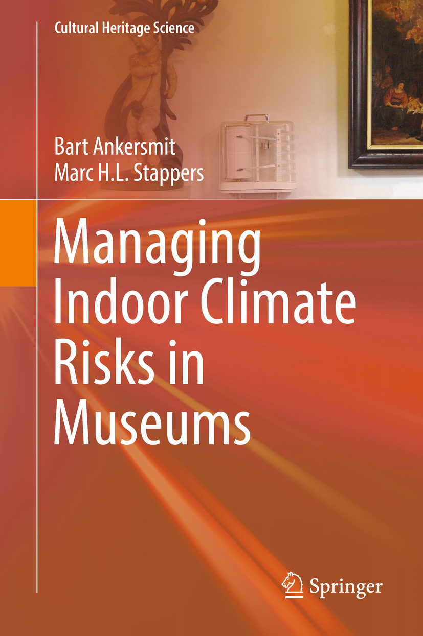 Ankersmit, Bart - Managing Indoor Climate Risks in Museums, ebook