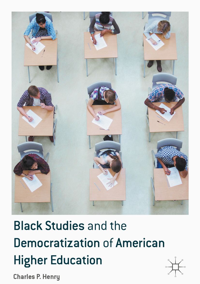 Henry, Charles P. - Black Studies and the Democratization of American Higher Education, ebook