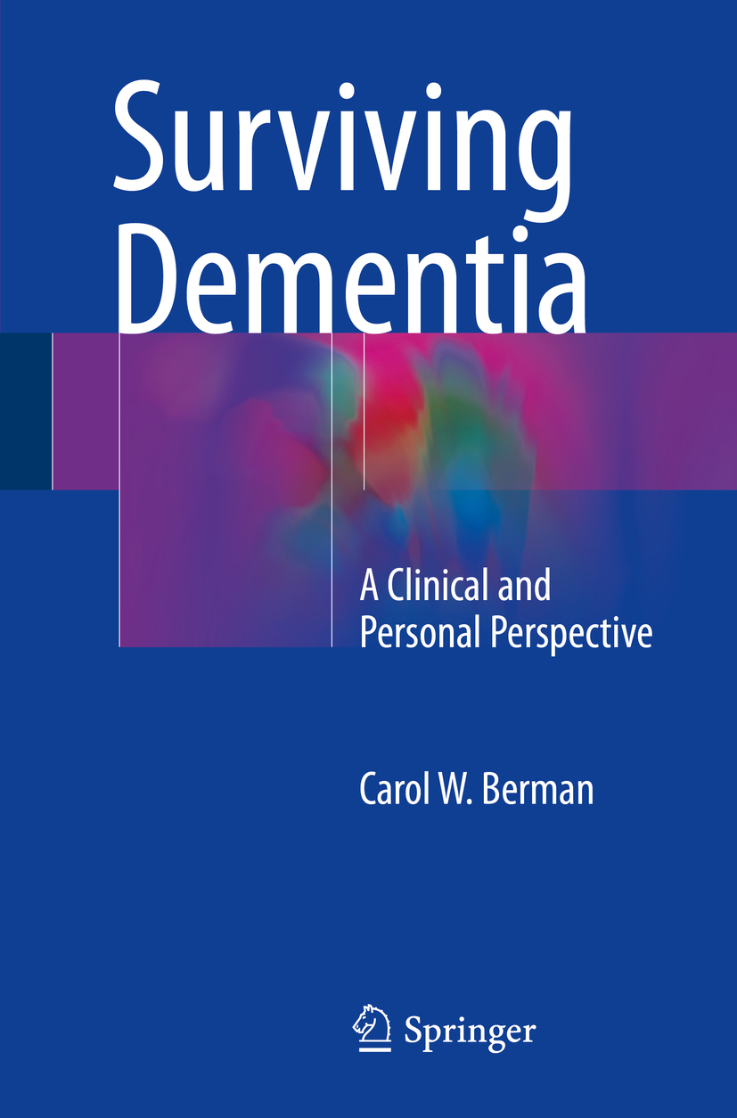 Berman, Carol W. - Surviving Dementia, ebook