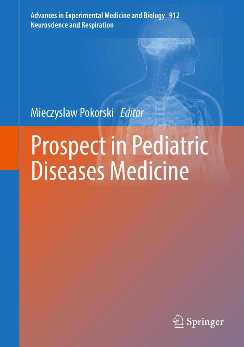 Pokorski, Mieczyslaw - Prospect in Pediatric Diseases Medicine, ebook