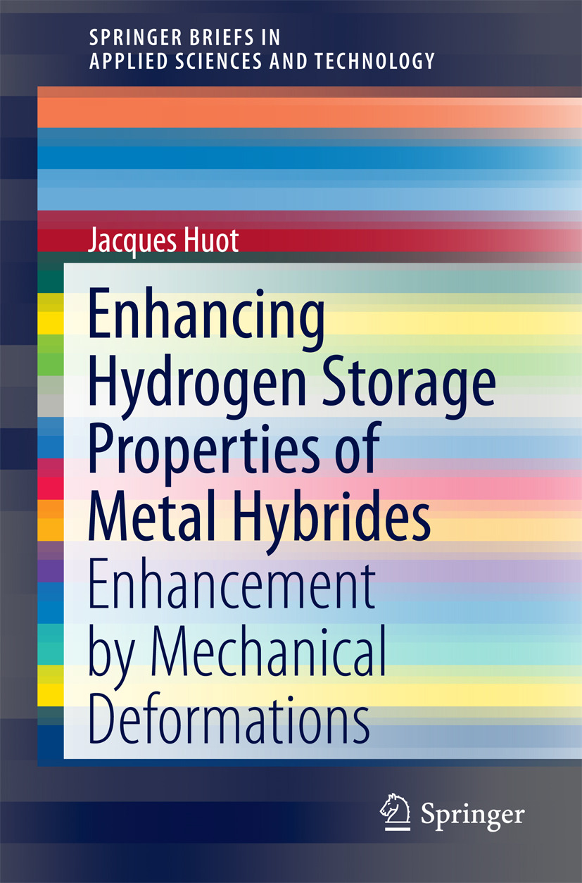 Huot, Jacques - Enhancing Hydrogen Storage Properties of Metal Hybrides, ebook