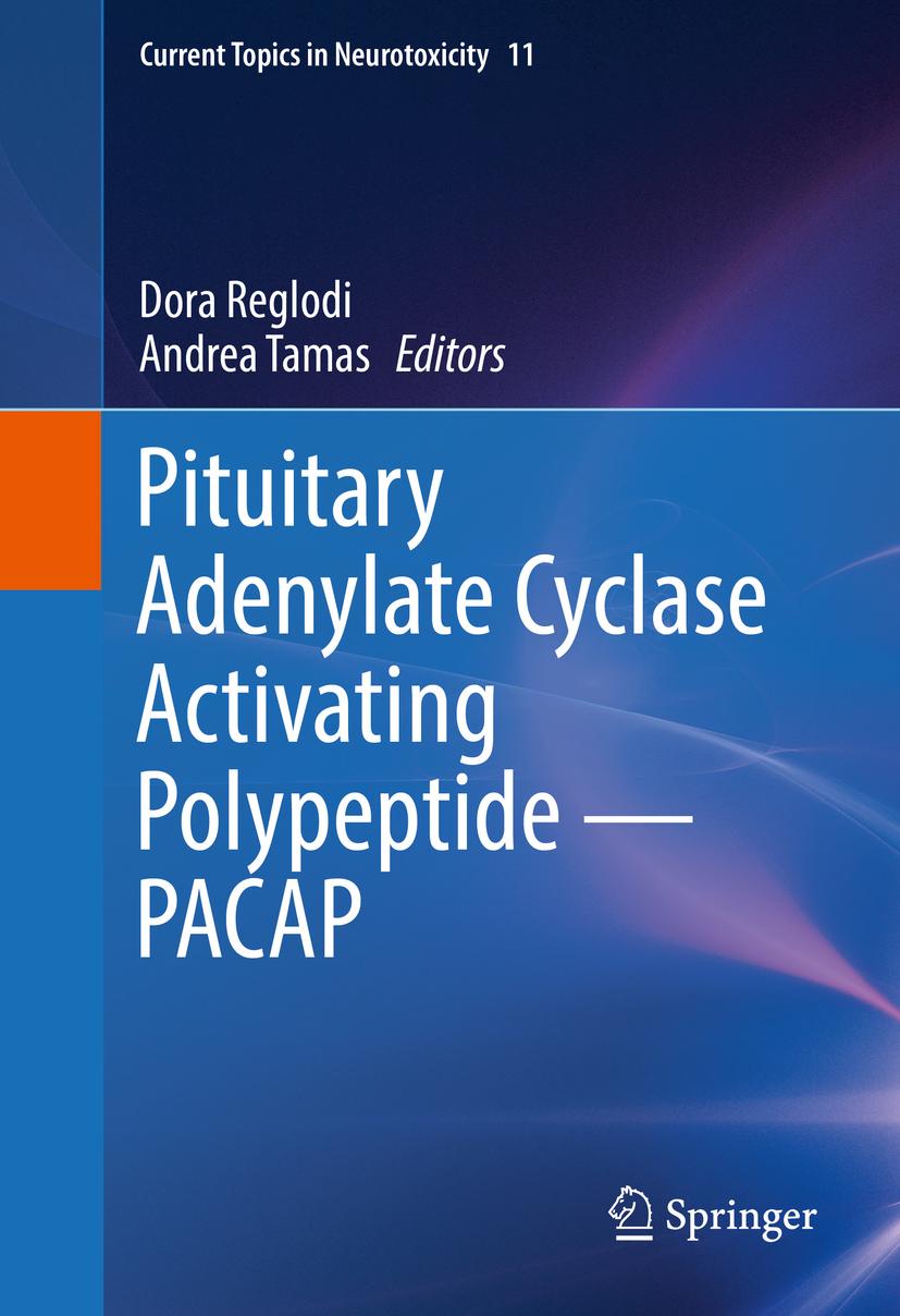 Reglodi, Dora - Pituitary Adenylate Cyclase Activating Polypeptide — PACAP, ebook