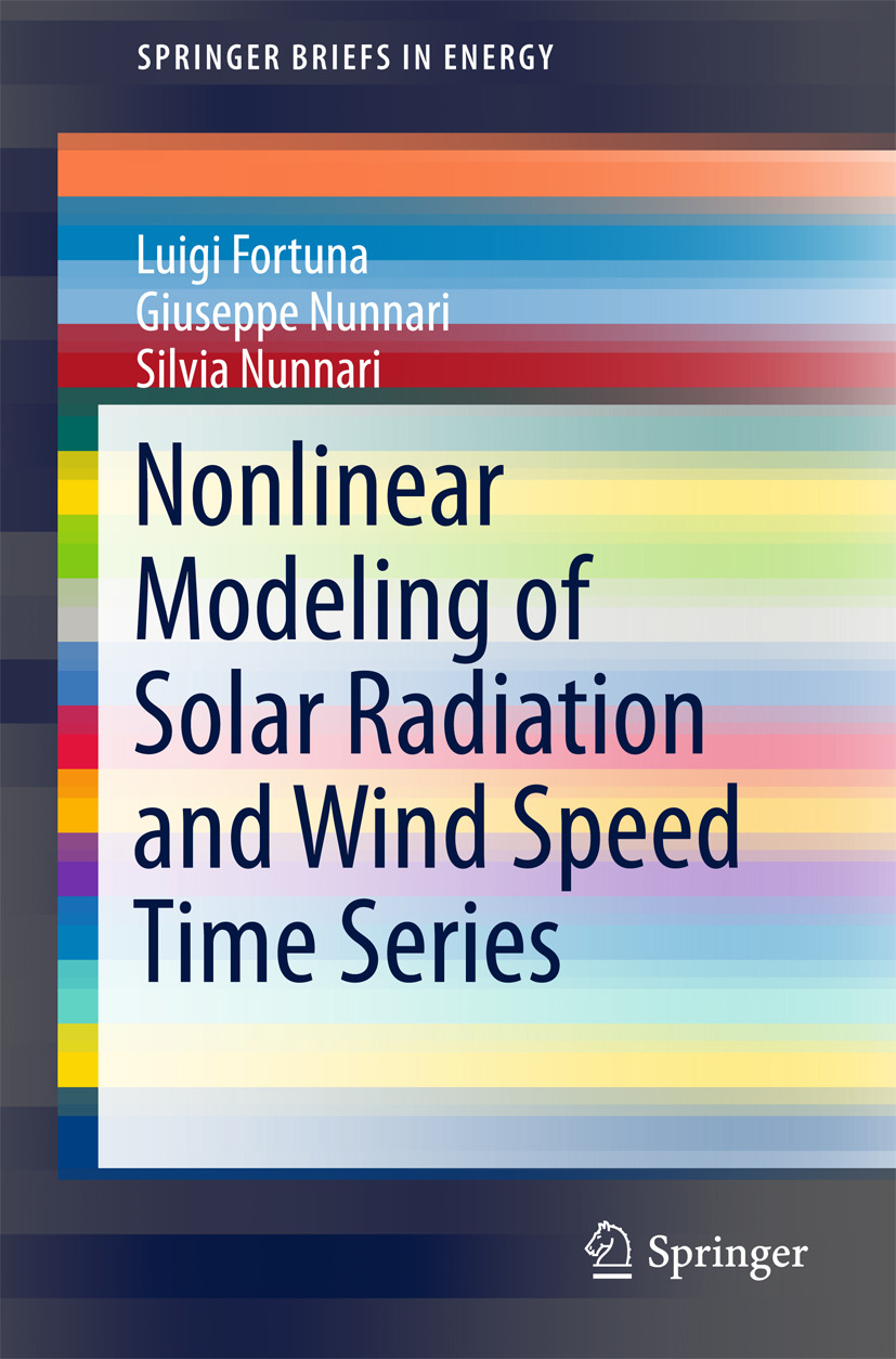 Fortuna, Luigi - Nonlinear Modeling of Solar Radiation and Wind Speed Time Series, ebook