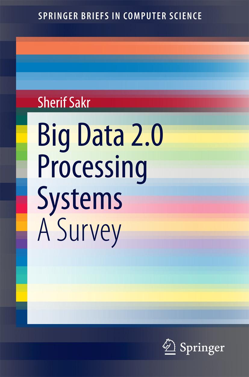 Sakr, Sherif - Big Data 2.0 Processing Systems, ebook