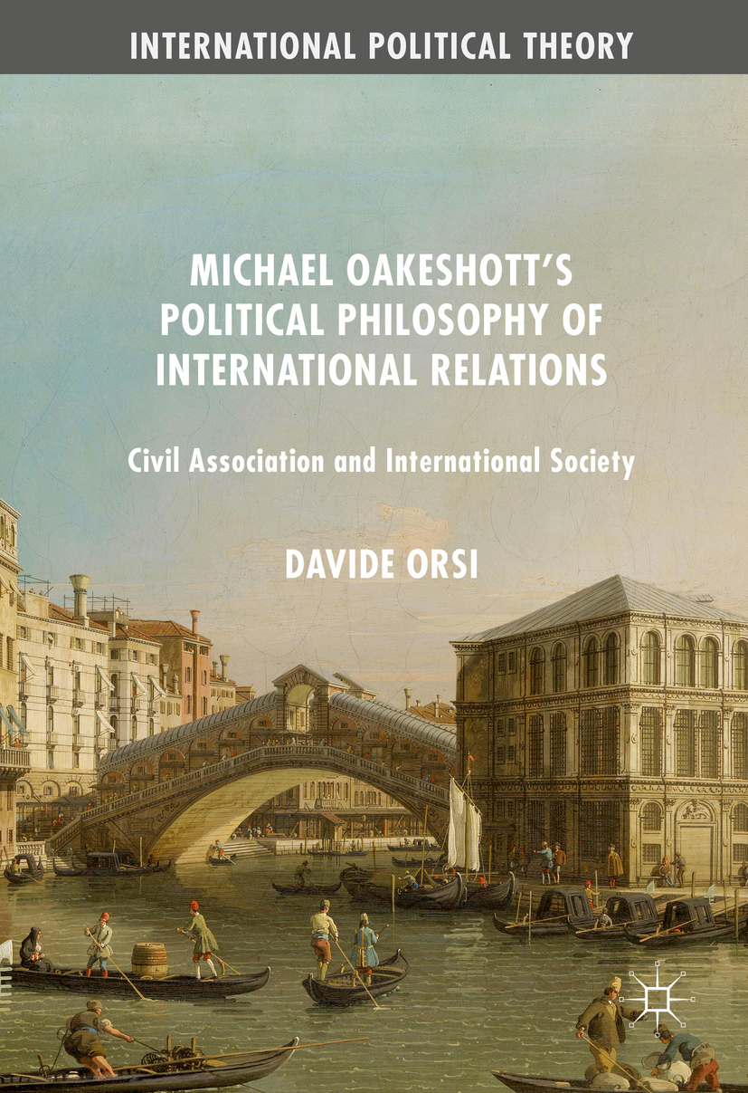 Orsi, Davide - Michael Oakeshott's Political Philosophy of International Relations, ebook