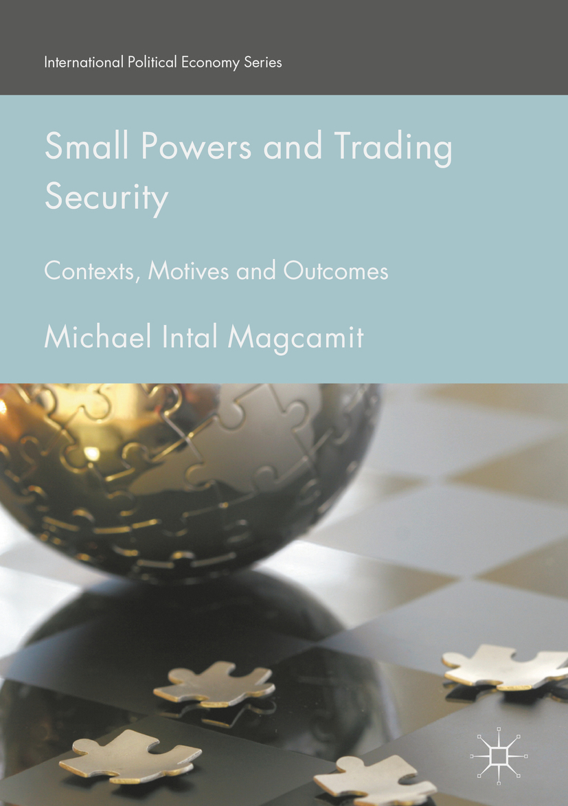 Magcamit, Michael Intal - Small Powers and Trading Security, ebook
