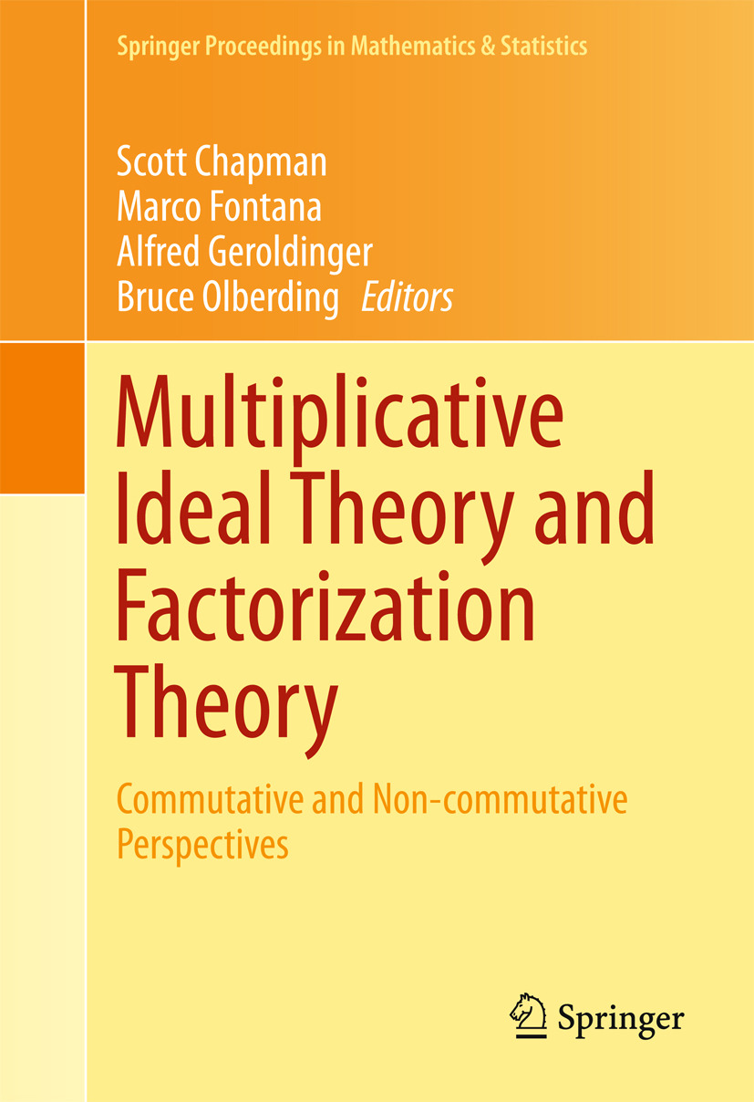 Chapman, Scott - Multiplicative Ideal Theory and Factorization Theory, ebook