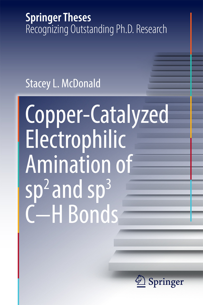 McDonald, Stacey L. - Copper-Catalyzed Electrophilic Amination of sp2 and sp3 C−H Bonds, ebook