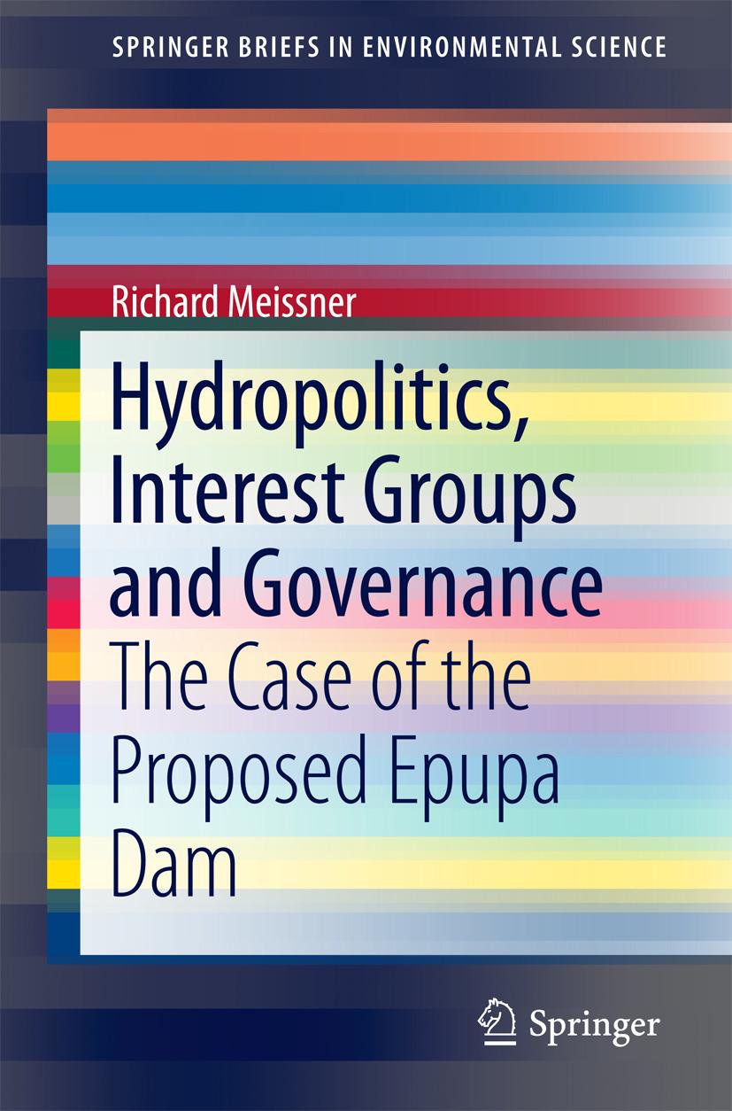 Meissner, Richard - Hydropolitics, Interest Groups and Governance, ebook