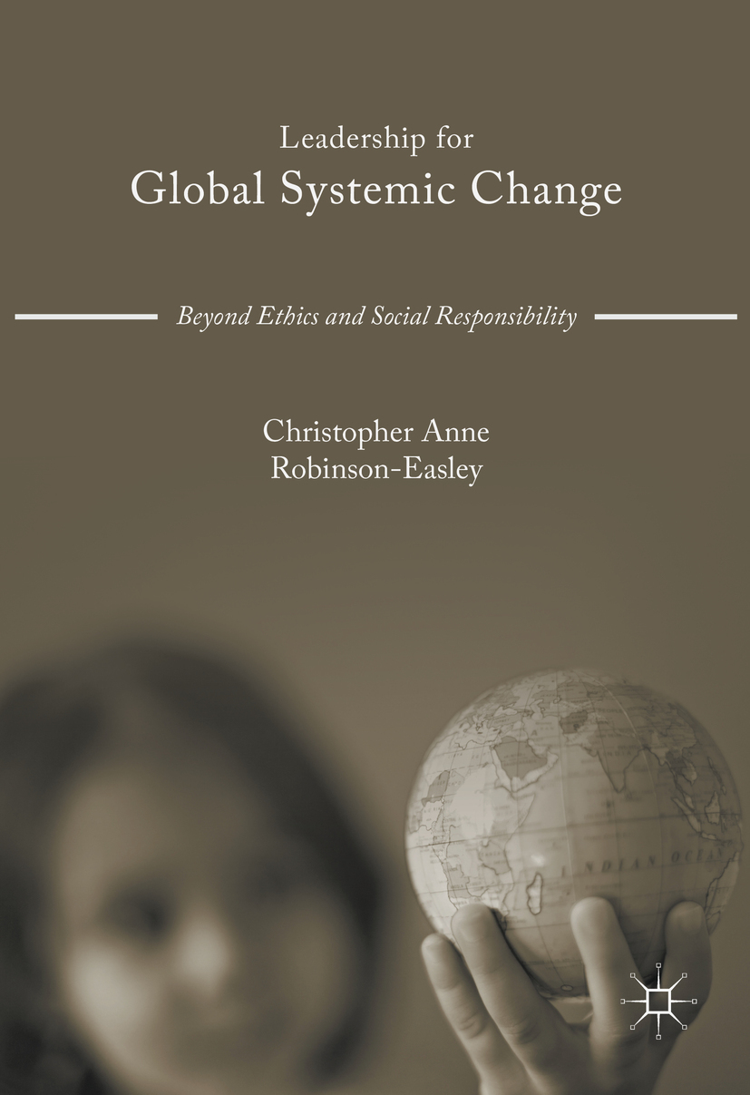 Robinson-Easley, Christopher Anne - Leadership for Global Systemic Change, ebook