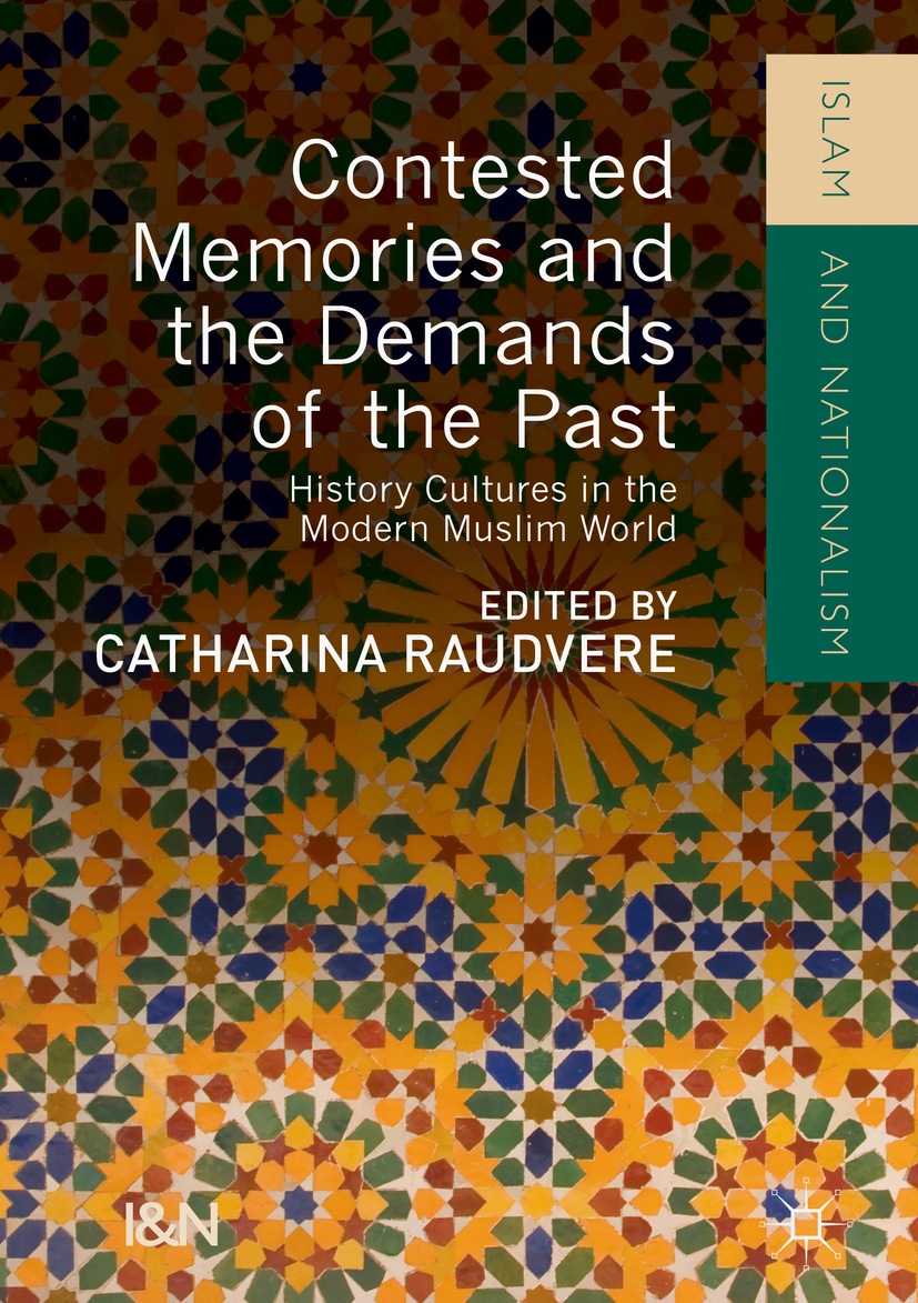 Raudvere, Catharina - Contested Memories and the Demands of the Past, ebook