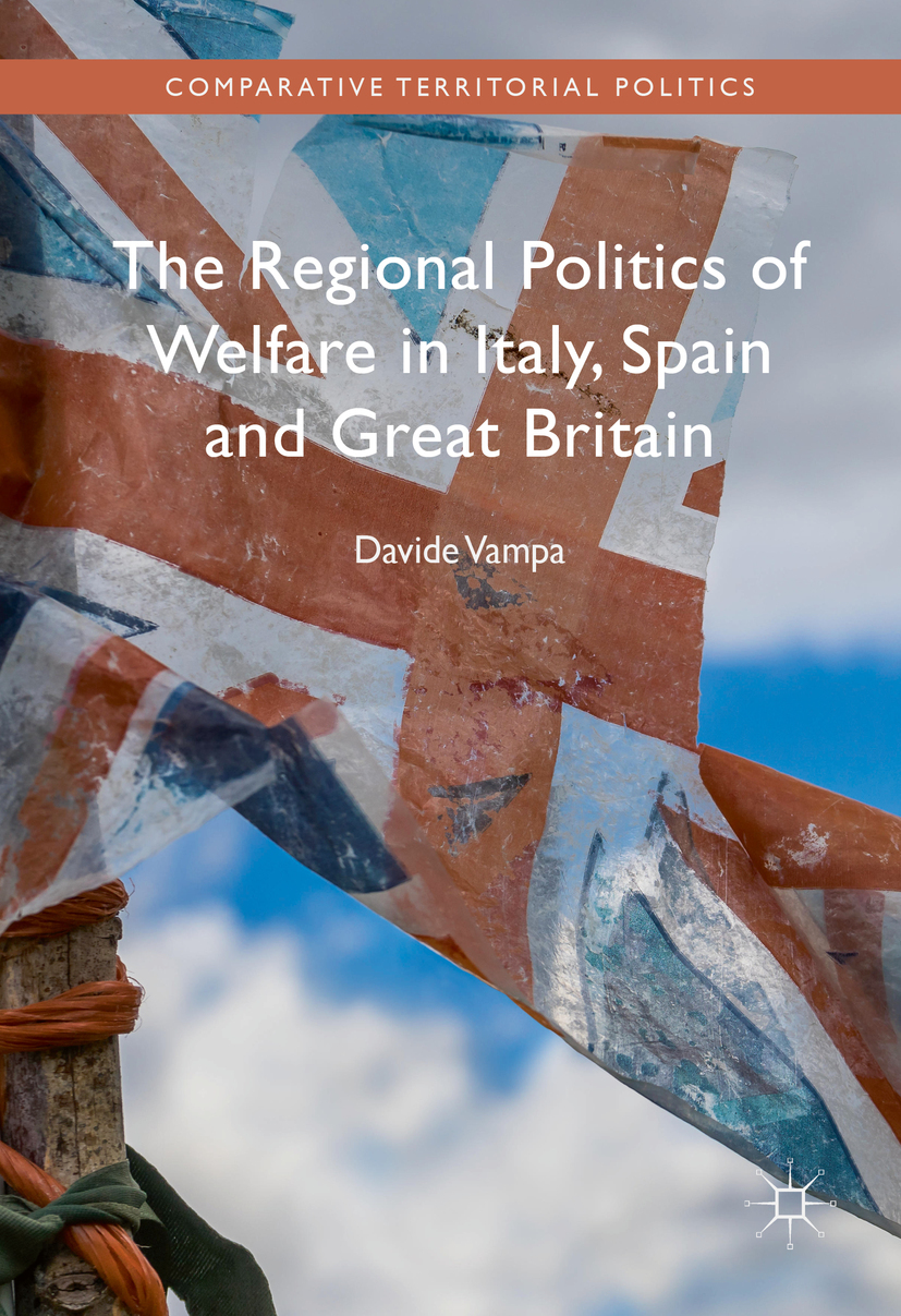 Vampa, Davide - The Regional Politics of Welfare in Italy, Spain and Great Britain, e-kirja