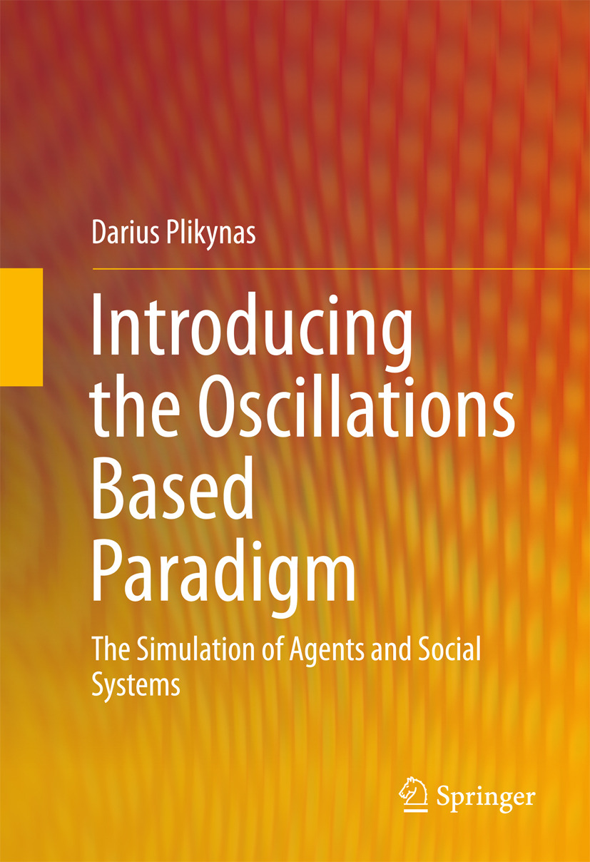 Plikynas, Darius - Introducing the Oscillations Based Paradigm, ebook