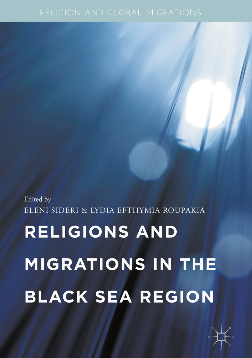 Roupakia, Lydia Efthymia - Religions and Migrations in the Black Sea Region, ebook