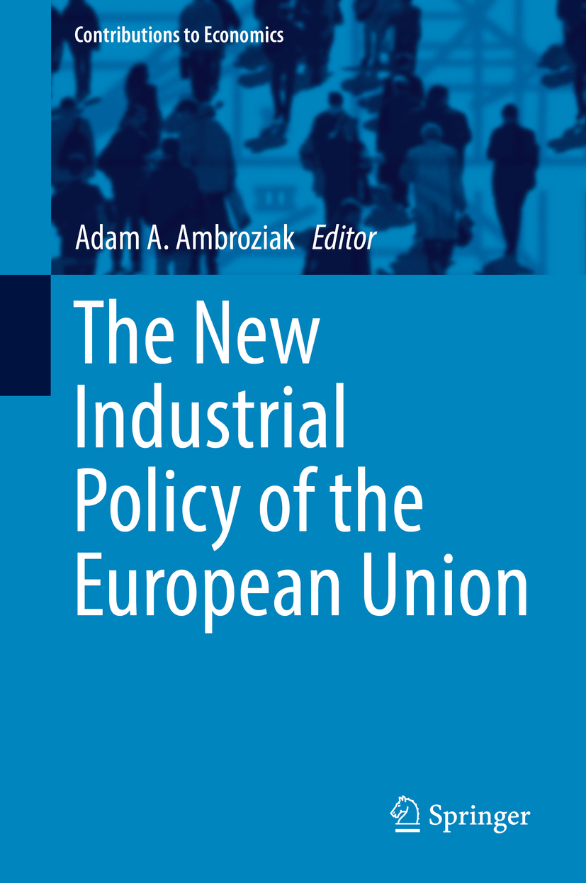 Ambroziak, Adam A. - The New Industrial Policy of the European Union, ebook