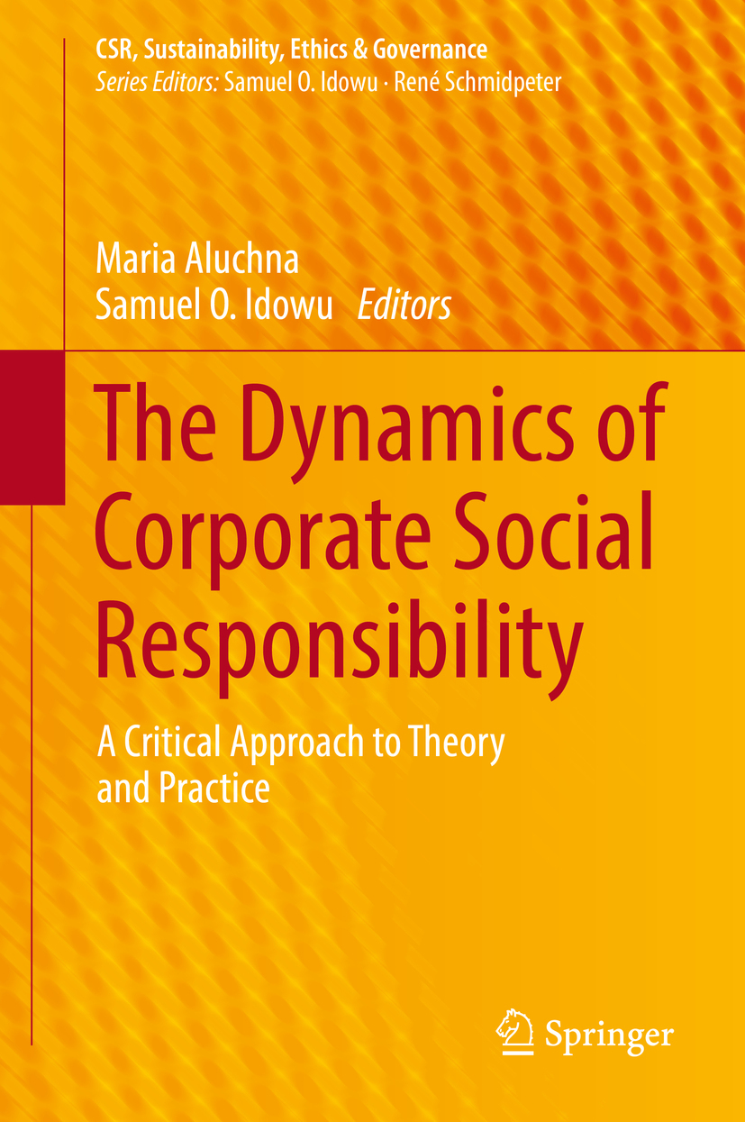 Aluchna, Maria - The Dynamics of Corporate Social Responsibility, e-bok