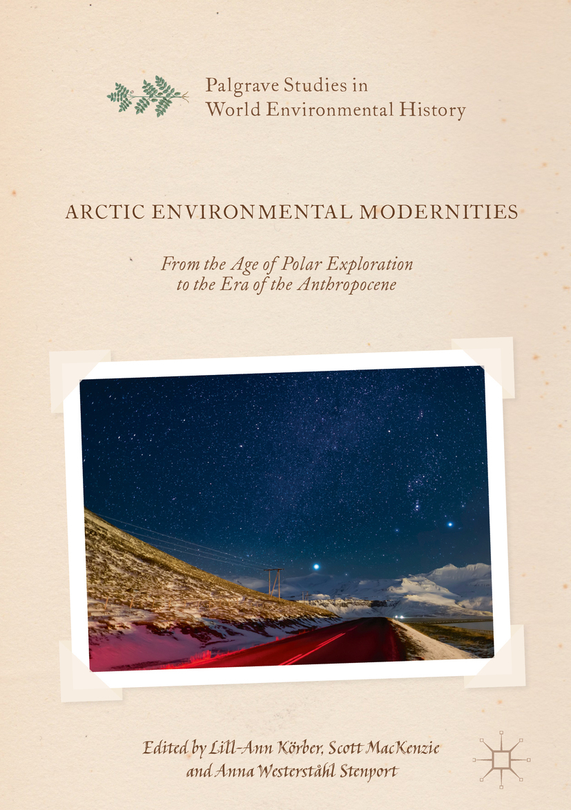 Körber, Lill-Ann - Arctic Environmental Modernities, ebook