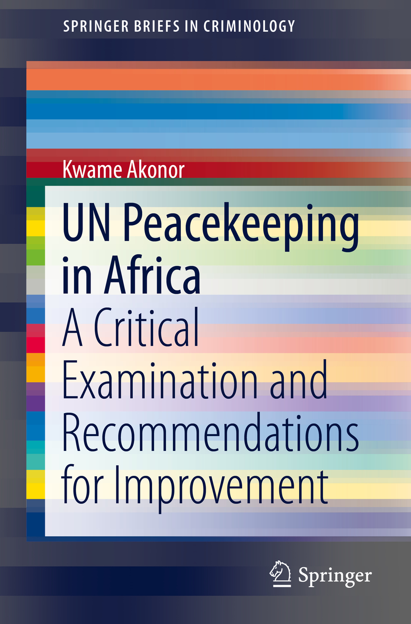 Akonor, Kwame - UN Peacekeeping in Africa, ebook