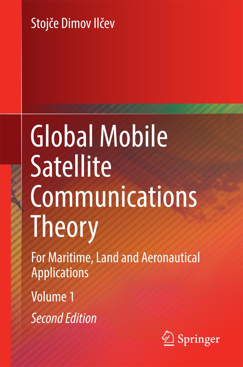 Ilčev, Stojče Dimov - Global Mobile Satellite Communications Theory, ebook