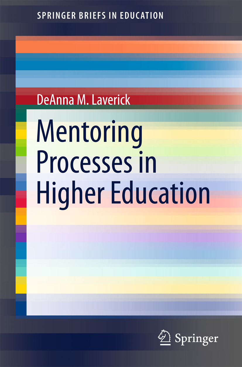 Laverick, DeAnna M. - Mentoring Processes in Higher Education, ebook