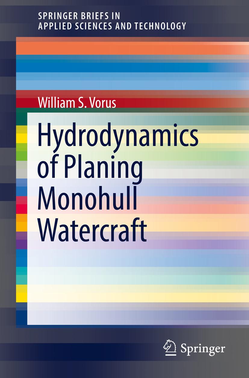 Vorus, William S. - Hydrodynamics of Planing Monohull Watercraft, ebook