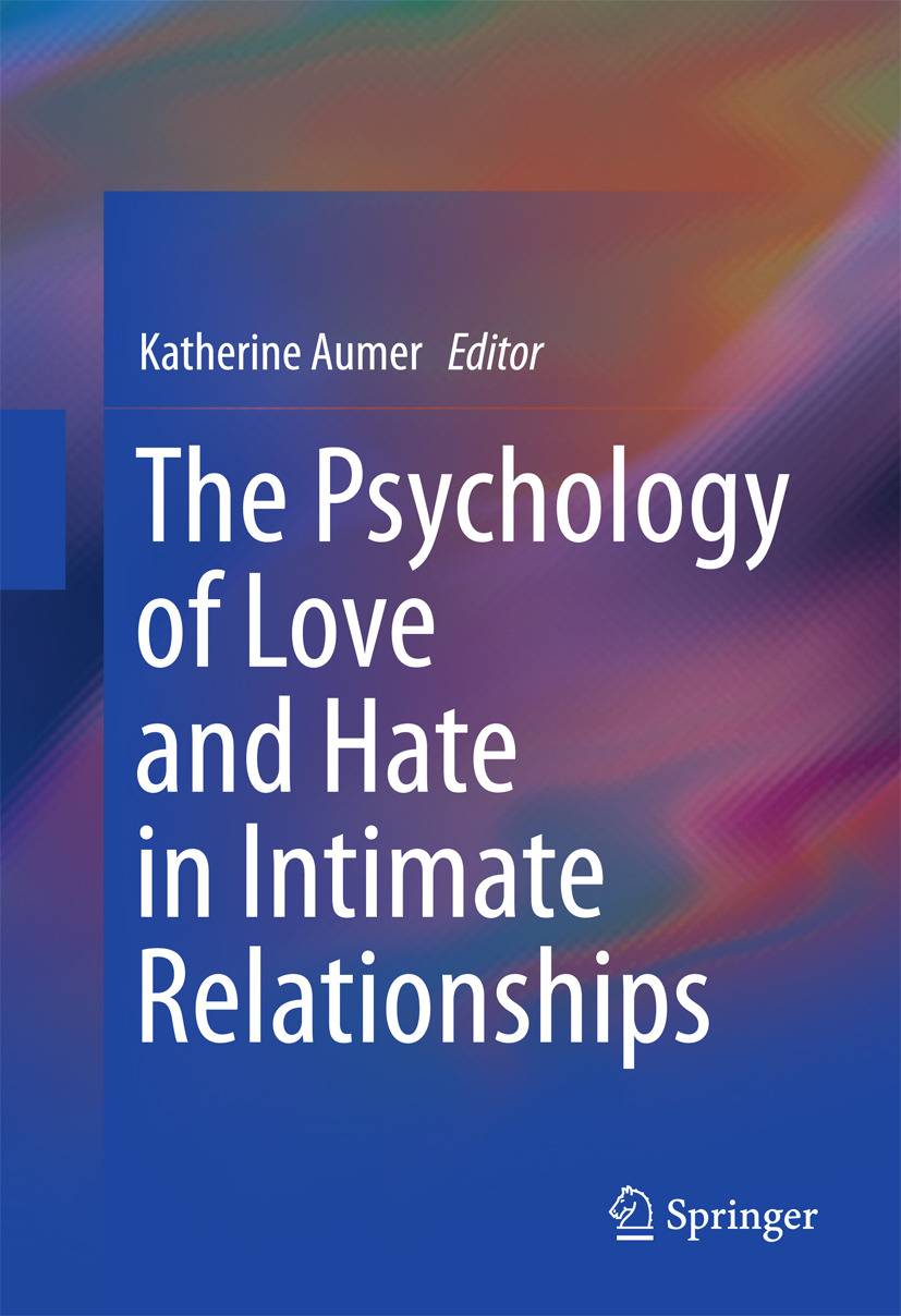 Aumer, Katherine - The Psychology of Love and Hate in Intimate Relationships, ebook