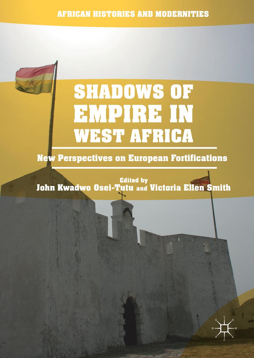Osei-Tutu, John Kwadwo - Shadows of Empire in West Africa, ebook