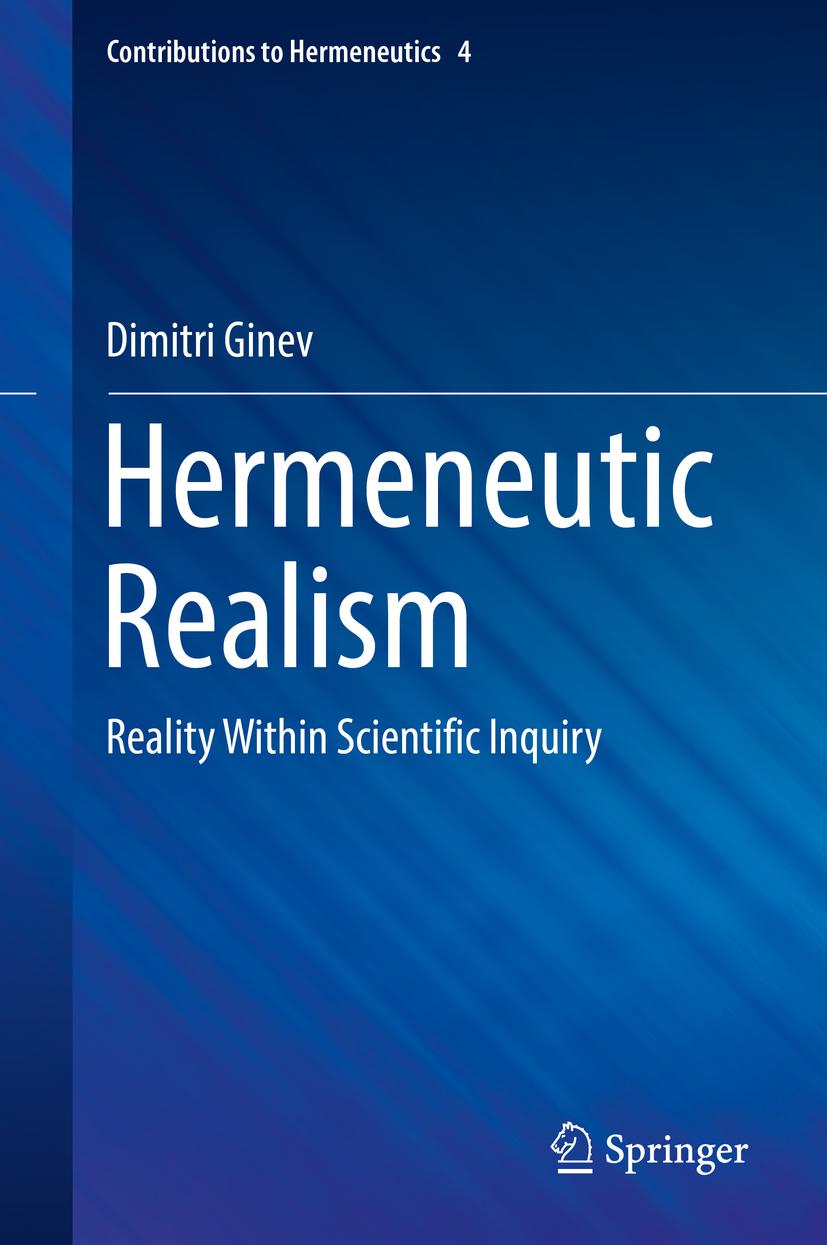 Ginev, Dimitri - Hermeneutic Realism, ebook
