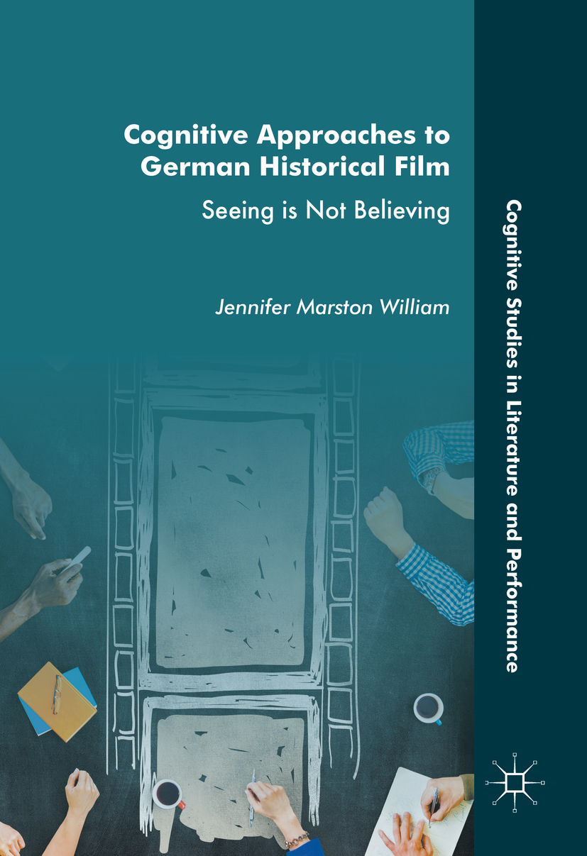 William, Jennifer Marston - Cognitive Approaches to German Historical Film, ebook