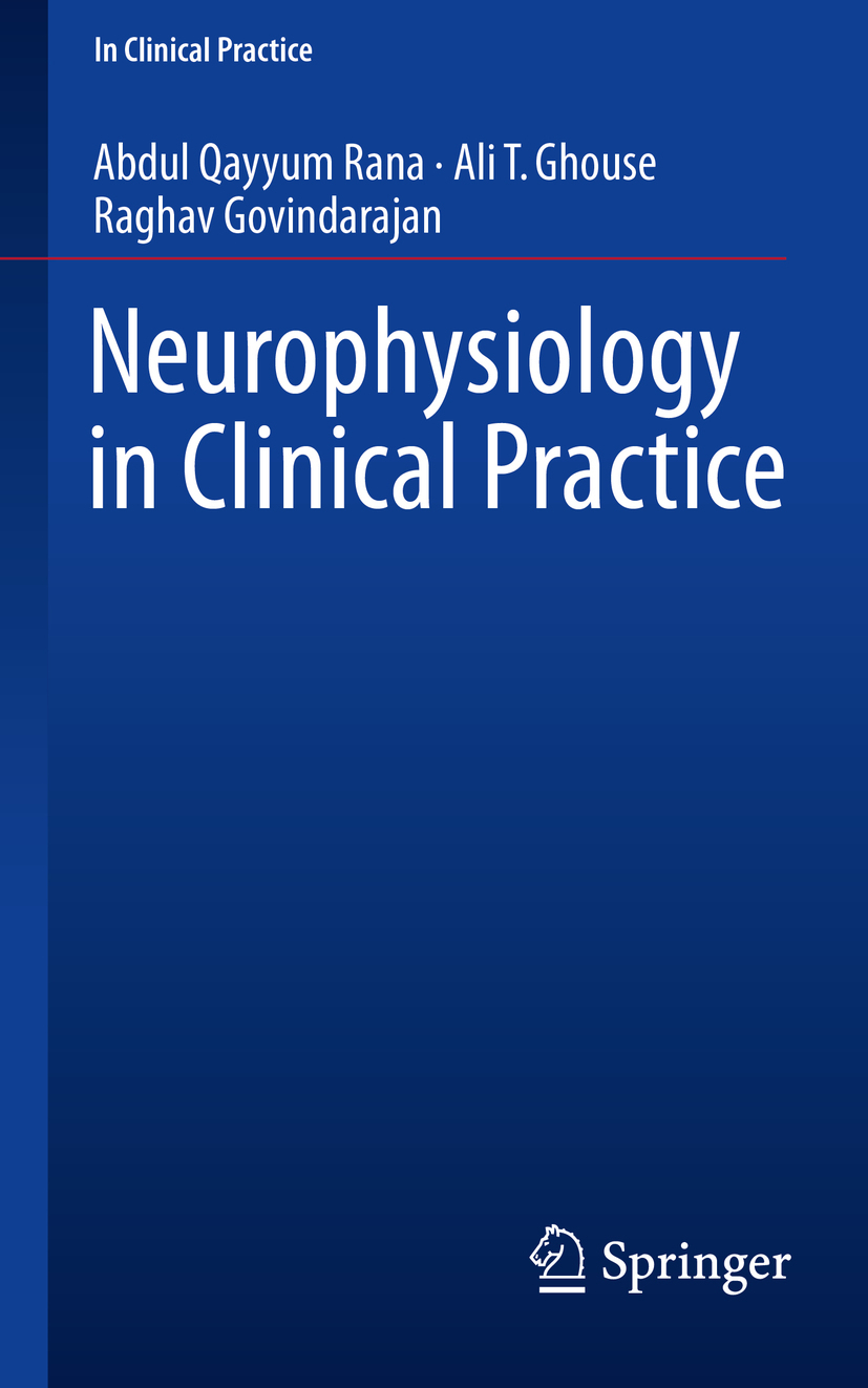 Ghouse, Ali T. - Neurophysiology in Clinical Practice, ebook