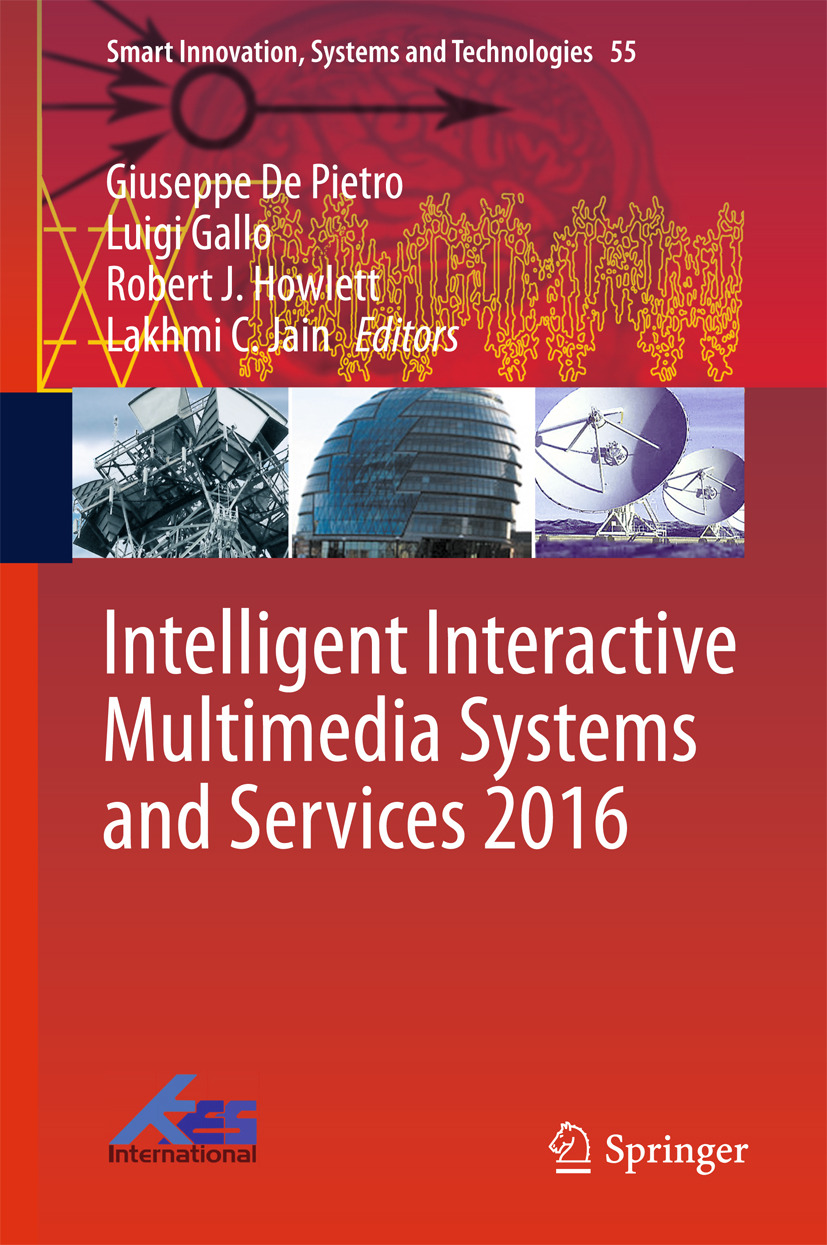 Gallo, Luigi - Intelligent Interactive Multimedia Systems and Services 2016, ebook