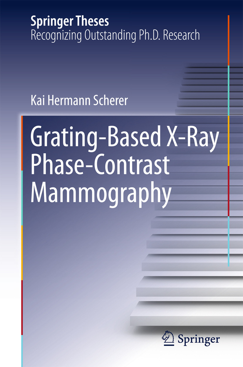 Scherer, Kai Hermann - Grating-Based X-Ray Phase-Contrast Mammography, ebook