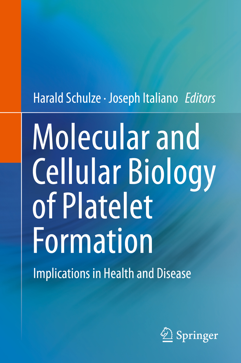 Italiano, Joseph - Molecular and Cellular Biology of Platelet Formation, ebook