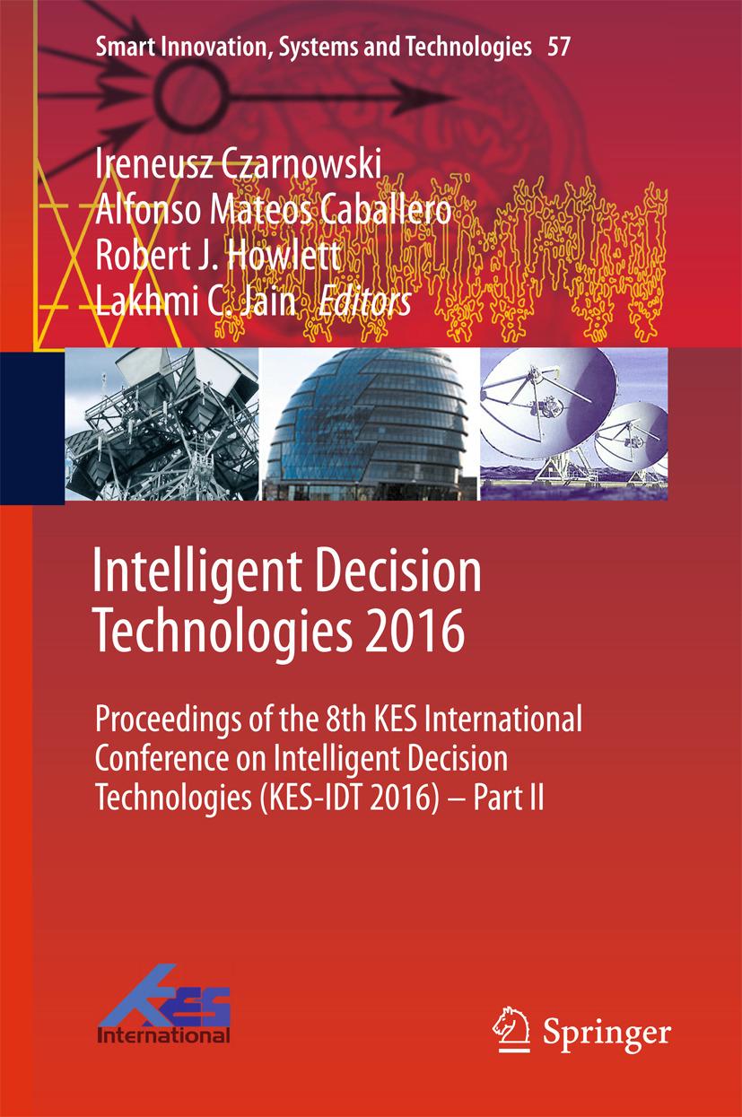 Caballero, Alfonso Mateos - Intelligent Decision Technologies 2016, ebook