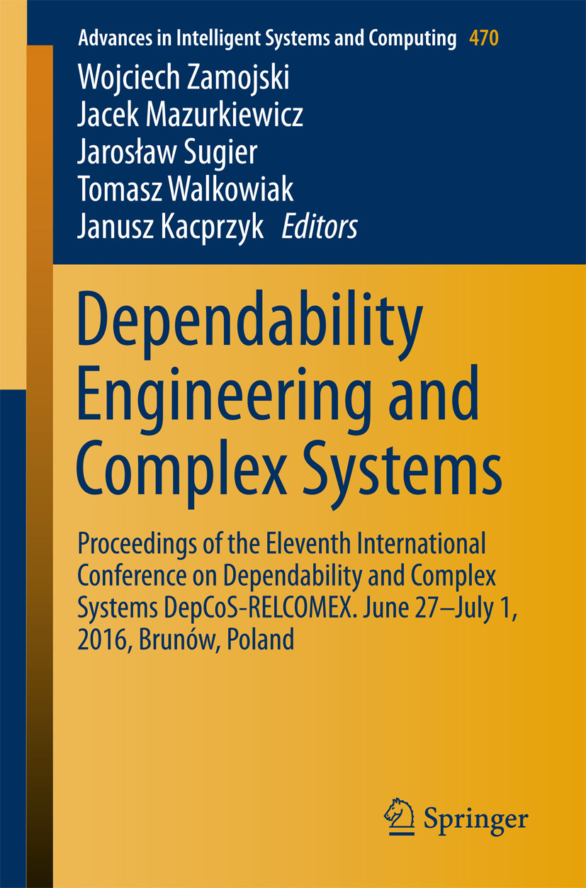 Kacprzyk, Janusz - Dependability Engineering and Complex Systems, ebook